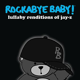 Rockabye Baby! - Lullaby Renditions of Jay-Z [CD] USA import