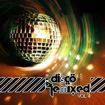 Disco Remixed - Vol. 4-Disco Remixed [CD] USA import