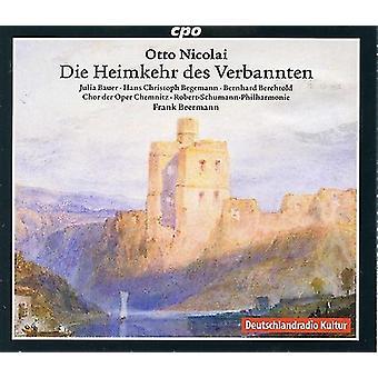Nikolai / Begemann / Berchtold - Otto Nikolai: sterben Heimkehr Des Verbannten [CD] USA Import