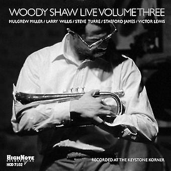 Woody Shaw - Vol. 3-Woody Shaw Live [CD] USA import