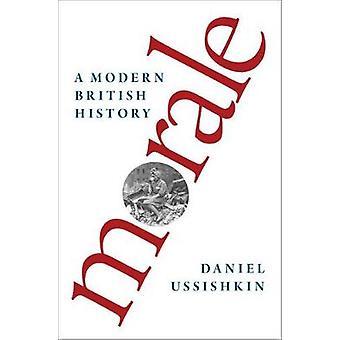 士気 - ダニエル Ussishkin - 9780190469078 によって現代イギリスの歴史