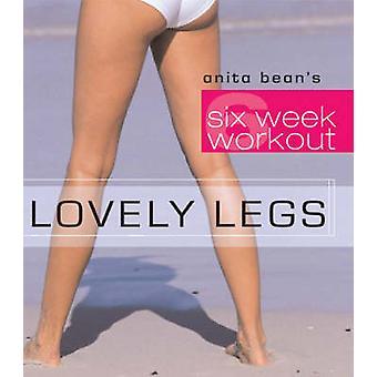 Lovely Legs by Anita Bean - 9780713671995 Book