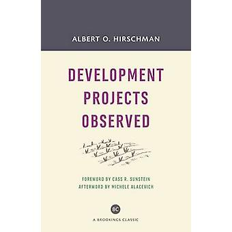 Development Projects Observed (With a new forward) by Albert O. Hirsc