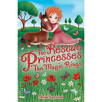 The Rescue Princesses - The Magic Rings by Paula Harrison - Sharon Tan