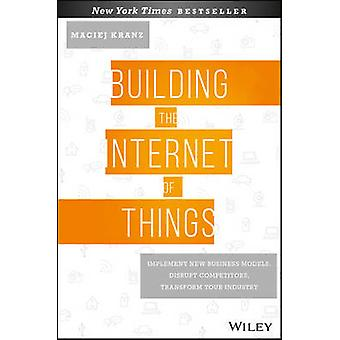 Building the Internet of Things - Implement New Business Models - Disr