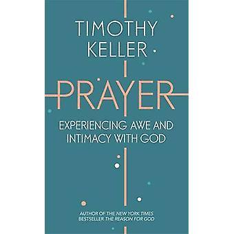 Bønn - opplever ærefrykt og intimitet med Gud av Timothy Keller - 97