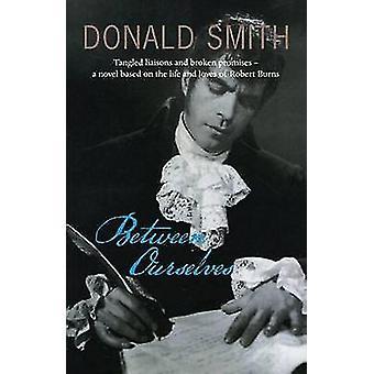 Detto tra noi da Donald Smith - 9781906307929 libro