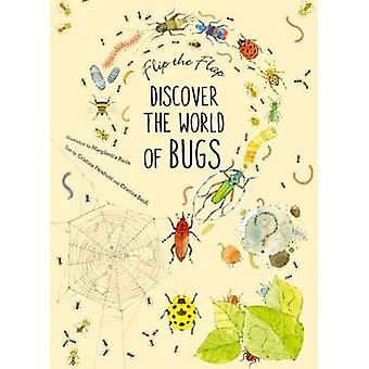 Flip the Flap - Discover the World of Bugs by Flip the Flap - Discover