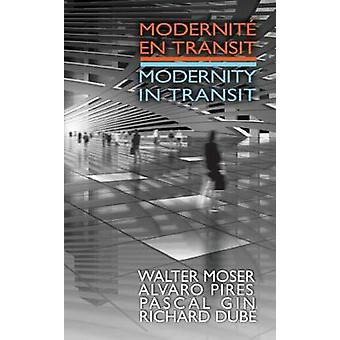 Modernite sv Transit - modernitet i Transit (tvåspråkig ed) av Richard