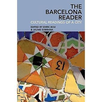 Le lecteur de Barcelone - lectures culturelles d'une ville par Enric Bou - 9781
