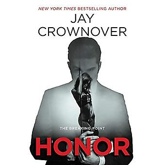 Honor: The Breaking Point (Welcome to the Point)