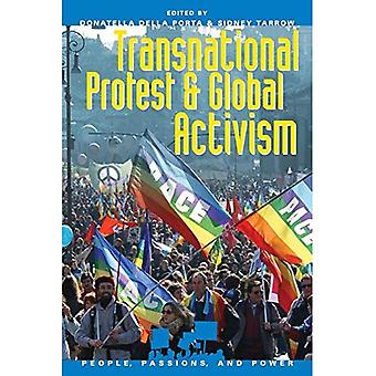 Transnational Protest and Global Activism ( People, Passion and Power Series)