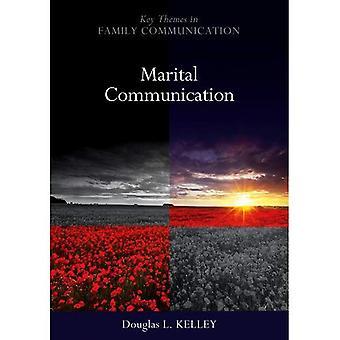 Marital Communication (PKOS - Polity Key Themes in Family Communication series)