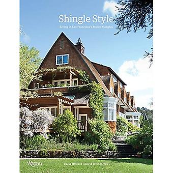 Shingle Style: Living in San Francisco's Brown Shingles