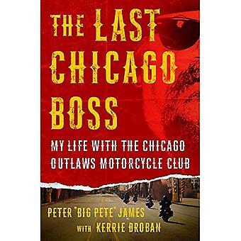 O último chefe de Chicago: Minha vida com o Chicago Outlaws Motorcycle Club