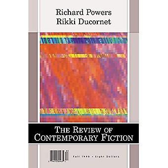 Rcf Richard Powers/Rikki Ducornet (Review of Contemporary Fiction)