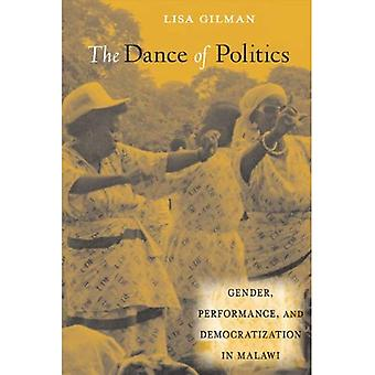 Tanssi politiikkaa: sukupuoli, suorituskykyä ja demokratisoinnin Malawissa