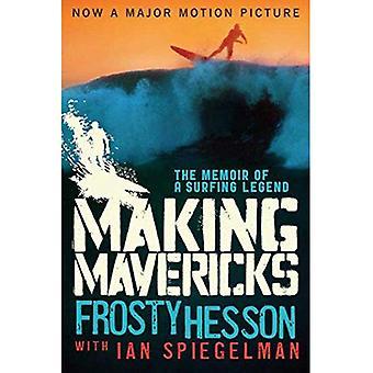 Making Mavericks: Memoarer av en Surfing Legend