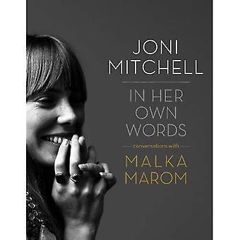 Joni Mitchell: In haar eigen woorden