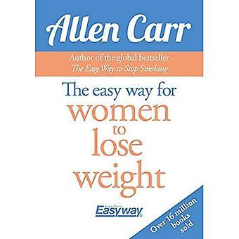 De gemakkelijke manier voor vrouwen om gewicht te verliezen