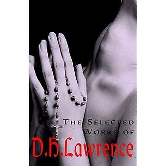 The Selected Works of D.H. Lawrence (Wordsworth Special Editions)