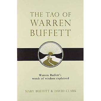 Tao av Warren Buffett: Warren Buffetts visdomsord