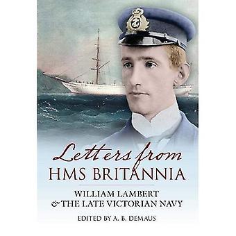 Briefe von HMS Britannia: William Lambert & der späten viktorianischen Marine