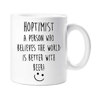 Hoptimist mugg A Person som tror att världen är bättre med bättre öl citat