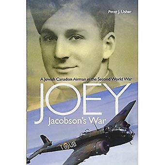 Joey Jacobsons krig: en judisk-kanadensiska Airman i andra världskriget