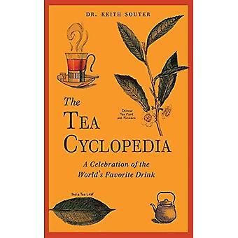 La Cyclopedia de té: Una celebración de la bebida favorita del mundo