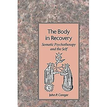 The Body in Recovery: Principles of a Psychological Bodywork