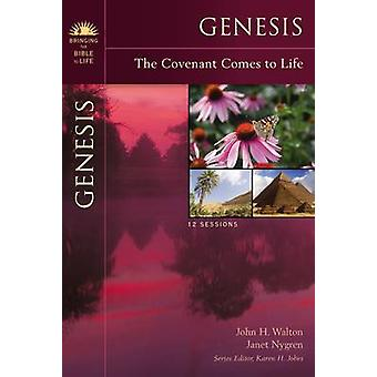 Genesis The Covenant Comes to Life by Walton & John H.