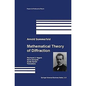 Mathematical Theory of Diffraction by Sommerfeld & Arnold
