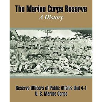Marine Corps reservera en historia av reservofficerare offentliga angelägenheter