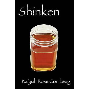 Shinken by Cornberg & Kaiyuh Rose