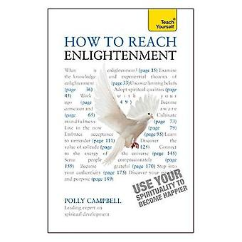 How to Reach Enlightenment Teach Yourself by Campbell & Polly