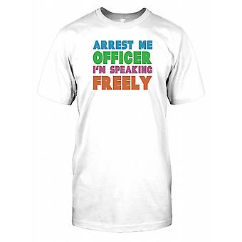 Arrest Me Officer I'm Speaking Freely Kids T Shirt