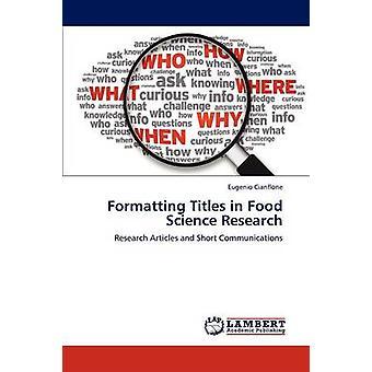 Formatação de títulos na pesquisa da ciência de alimentos pela Cianflone & Eugenio