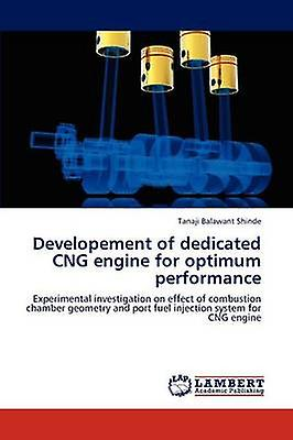 Developement of Dedicated Cng Engine for Optimum Perforhommece by Shinde & Tanaji Balawant