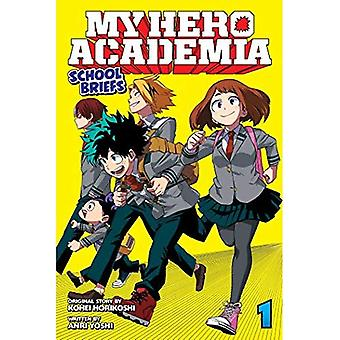 My Hero Academia: School Briefs, Vol. 1: Parents' Day (My Hero Academia: School Briefs)