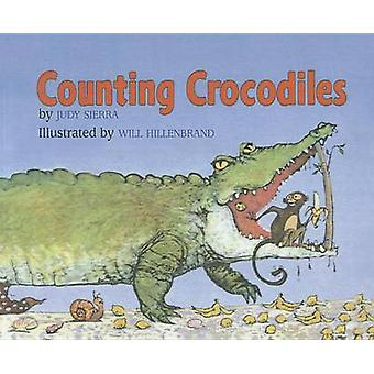 Counting Crocodiles by Judy Sierra - Will Hillenbrand - 9780756906955