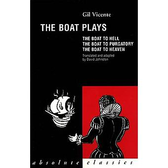 The Boat Plays by Gil Vicente - David Johnston - 9780948230806 Book
