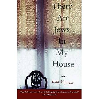 There Are Jews in My House by Lara Vapnyar - 9781400033898 Book