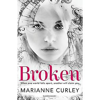 Broken by Marianne Curley - 9781408822616 Book