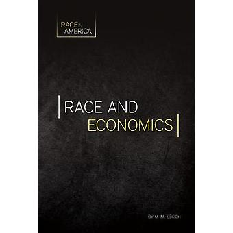 Race and Economics by M M Eboch - 9781532110344 Book