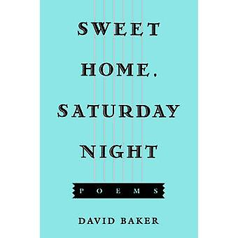Sweet Home - Saturday Night by David Baker - 9781557282033 Book