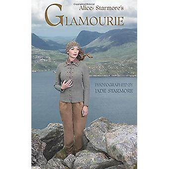 Glamourie by Alice Starmore - 9781606600832 Book
