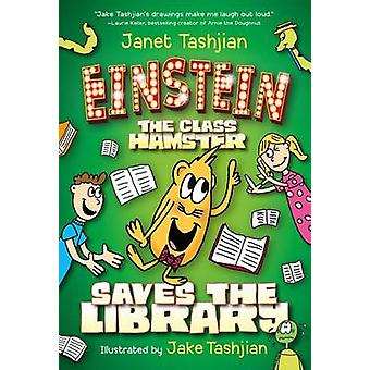 Einstein the Class Hamster Saves the Library by Janet Tashjian - Jake