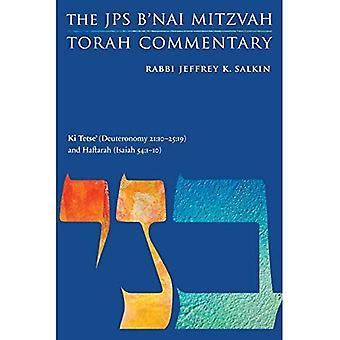 KI Tetse' (Deuteronomy 21:10-25:19) and Haftarah (Isaiah 54:1-10): The JPS B'Nai Mitzvah Torah Commentary (JPS Study Bible)