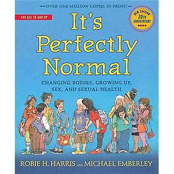 It's Perfectly Normal - Changing Bodies - Growing Up - Sex - and Sexua